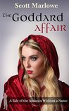 The Goddard Affair (A Tale of the Assassin Without a Name #4)
