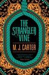 The Strangler Vine (The Blake and Avery Mystery Series, #1)