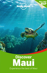 Discover Maui (Lonely Planet Discover)