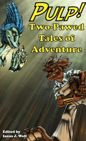 PULP! Two-Pawed Tales of Adventure