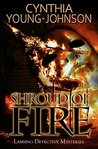 Shroud of Fire (A Lansing Detective Mystery Book 2)
