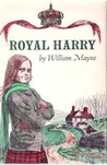 Royal Harry by William Mayne