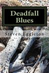 Deadfall Blues: Stories and Poems