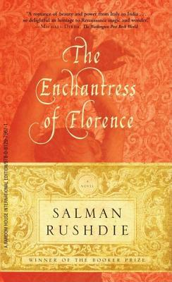 The Enchantress of Florence by Salman Rushdie