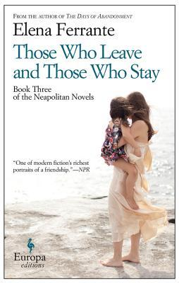 Those Who Leave and Those Who Stay (The Neapolitan Novels #3)