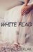 White Flag (The Romance of ...