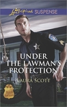 Under the Lawman's Protection (SWAT: Top Cops #3)