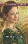 Accidental Fiancee by Mary   Moore