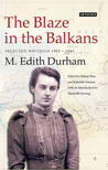The Blaze in the Balkans: Selected Writings 1903-1941