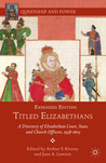Titled Elizabethans: A Directory of Elizabethan Court, State, and Church Officers, 1558-1603