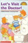Let's Visit The Doctor (A Hello Reader! Activity Book With Card Game)