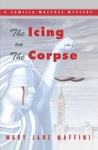 The Icing on the Corpse (A Camilla MacPhee Mystery, #2)