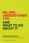 No one understands you, and what to do about it
