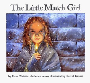 The Little Match Girl by Hans Christian Andersen