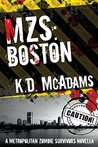 MZS: Boston (Metropolitan Zombie Survivors Book 1)