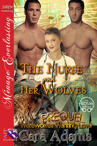 The Nurse and Her Wolves (Werewolves Wanting Love 0.5)
