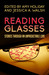 Reading Glasses: Stories Through an Unpredictable Lens