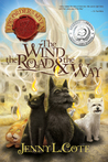 The Wind, the Road and the Way (Epic Order of the Seven #5)