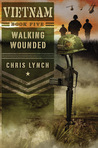 Walking Wounded (Vietnam, #5)