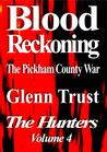 Blood Reckoning (The Hunters #4)