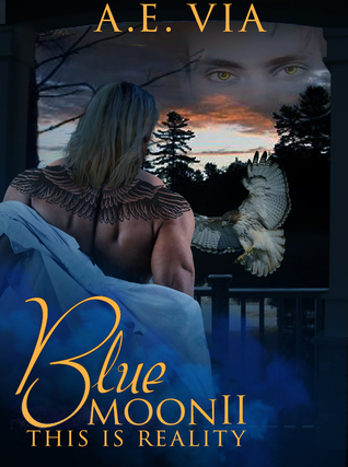 Blue Moon II: This Is Reality (Blue Moon, #2)