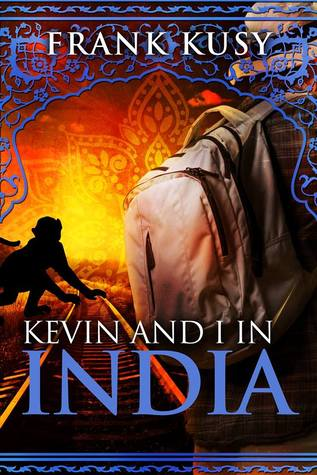 Kevin And I In India