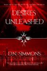 Desires Unleashed (Knights of the Darkness Chronicles, #1)
