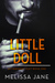 Little Doll (Bittersweet Cartel Romance #1)