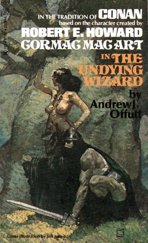 The Undying Wizard by Andrew J. Offutt
