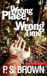 Wrong Place, Wrong Time (DS James Ripley, #1)