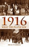 1916: What the People Saw During the 1916 Rising