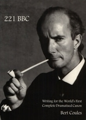 221 BBC: Writing for the World's First Complate Dramaticised Canon