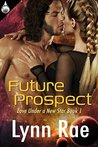 Future Prospect (Love Under a New Star Book 1)