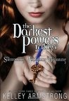 Darkest Powers Trilogy by Kelley Armstrong