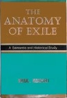The Anatomy of Exile: A Semantic and Historical Study
