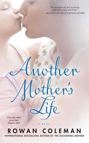 Another Mother's Life by Rowan Coleman