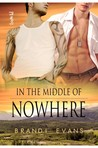 In the Middle of Nowhere (Rock-Hard Heroes, #1)
