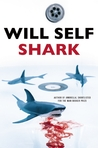 Shark by Will Self
