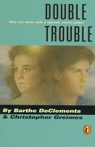 Double Trouble by Barthe DeClements