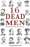 16 Dead Men: The Easter Rising Executions