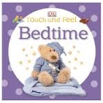 Bedtime (Touch and Feel)