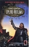 Upland Outlaws by Dave Duncan