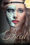 Two-Faced (The Masks, #2)