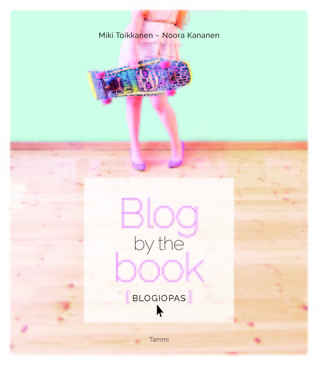 Blog by the book : blogiopas