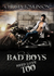 Bad Boys Need Love Too (Bad Boys Need Love Too, #1)