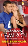 Catching Cameron (Love and Football, #3)
