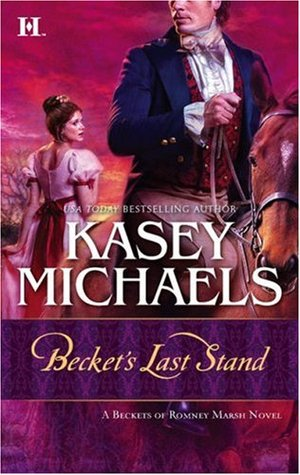 Becket's Last Stand by Kasey Michaels