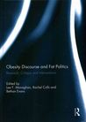 Obesity Discourse and Fat Politics: Research, Critique and Interventions