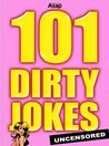 101 Dirty Jokes - sexual and adult's jokes