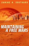 Maintaining a Free Mars